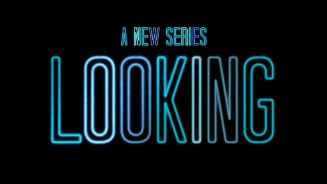 "5 Reasons Why You Should Be Watching ""Looking"""